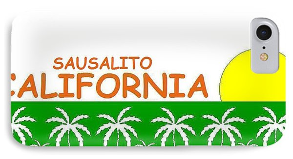 Sausalito California IPhone Case by Brian's T-shirts