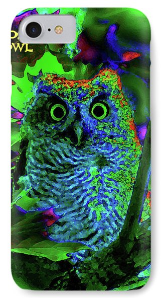 A Cosmic Owl In A Psychedelic Forest IPhone Case by Ben Upham III