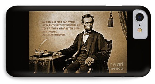 Abraham Lincoln Quote Three IPhone Case by John Malone