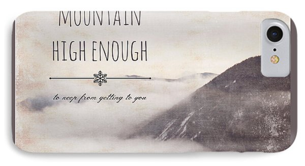 Ain't No Mountain High Enough V1 IPhone Case by Brandi Fitzgerald