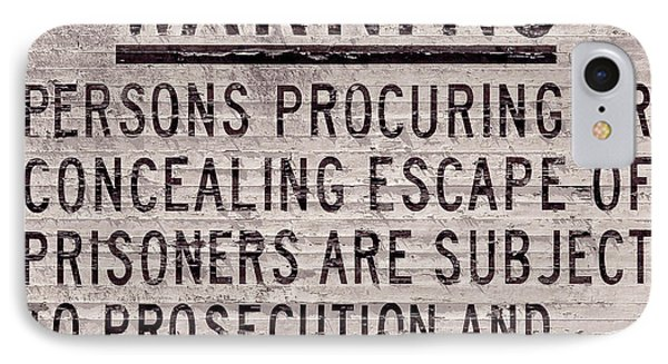 Alcatraz Prison Warning Sign IPhone Case by Jon Neidert