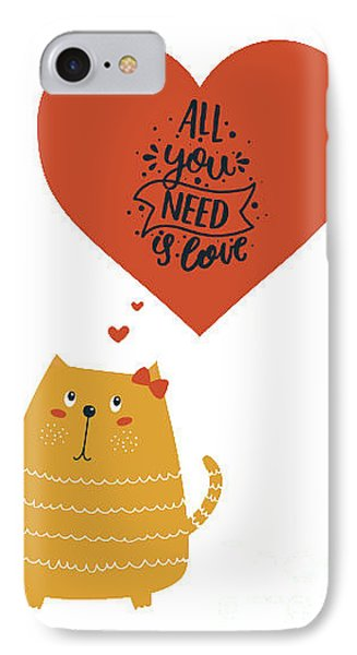 All You Need Is Love Cute Cat IPhone Case