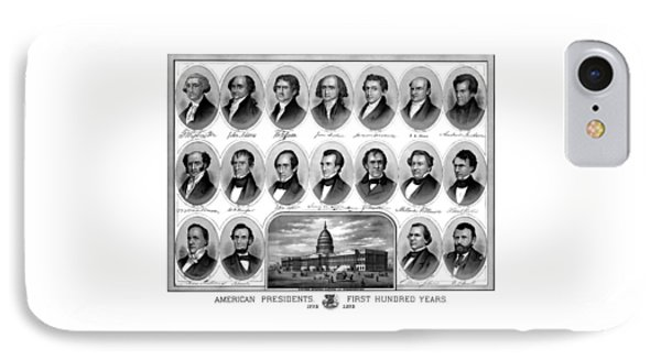 American Presidents First Hundred Years IPhone Case