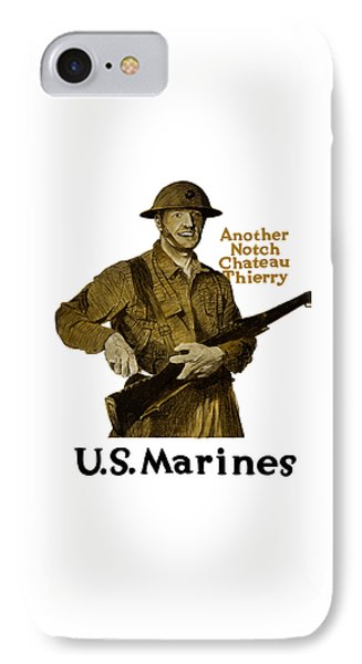 Another Notch Chateau Thierry -- Us Marines IPhone Case by War Is Hell Store