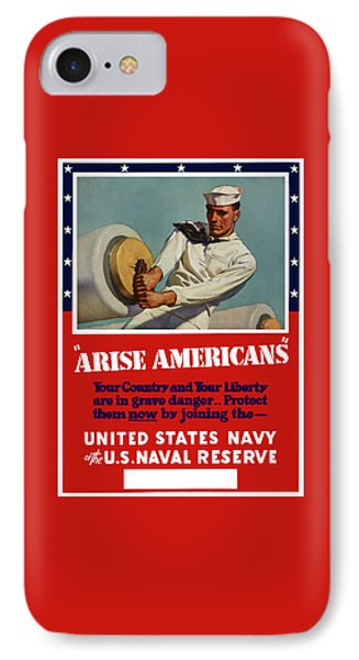 Arise Americans Join The Navy  IPhone Case by War Is Hell Store