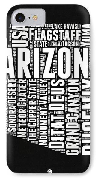 Arizona Black And White Word Cloud Map IPhone 7 Case by Naxart Studio