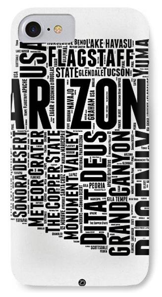 Arizona Word Cloud Map 2 IPhone 7 Case by Naxart Studio