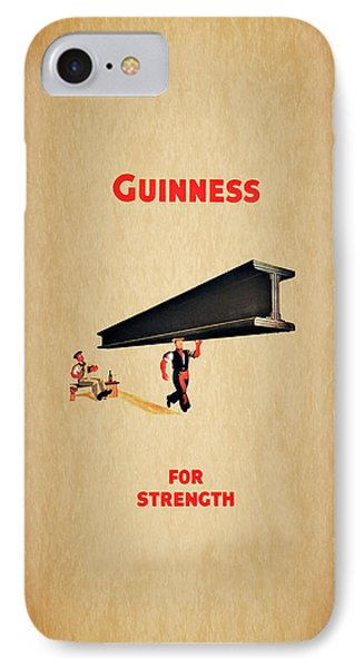 Guiness For Strength IPhone 7 Case by Mark Rogan