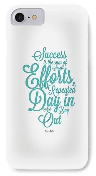 Success Inspirational Quotes Poster IPhone Case by Lab No 4 - The Quotography Department