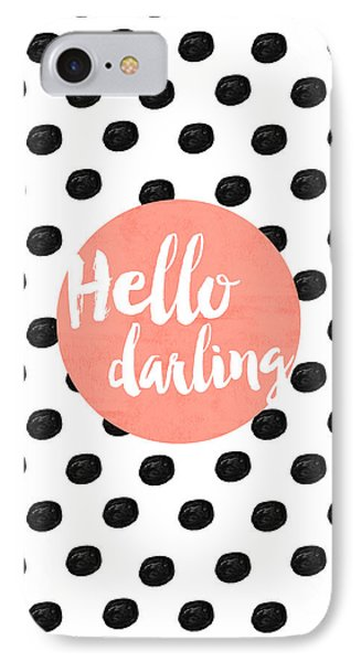 Hello Darling Coral And Dots IPhone 7 Case by Allyson Johnson