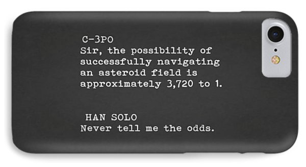 Never Tell Me The Odds IPhone Case by Mark Rogan