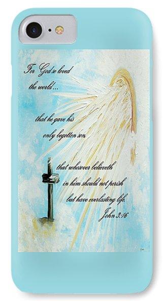 For God So Loved The World IPhone Case by Eloise Schneider