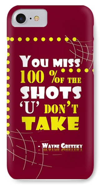 You Miss 100 Percent Of The Shots Wayne Gretzky Sports Quotes IPhone Case