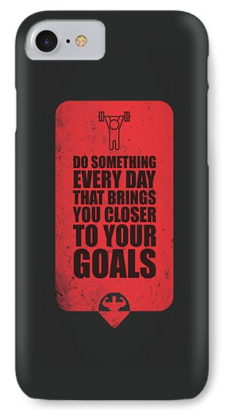 Do Something Every Day Gym Motivational Quotes Poster IPhone Case