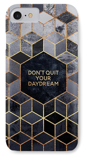 Don't Quit Your Daydream IPhone Case by Elisabeth Fredriksson