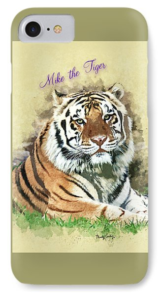 Mike The Tiger IPhone Case by Mindy Guidry