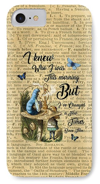 Alice In Wonderland Quote Vintage Dictionary Art IPhone Case by Jacob Kuch