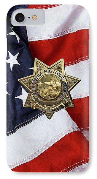California Highway Patrol  -  C H P  Police Officer Badge Over American Flag IPhone Case