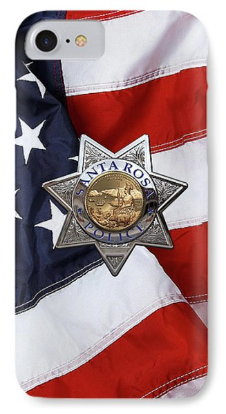 Santa Rosa Police Departmen Badge Over American Flag IPhone Case by Serge Averbukh