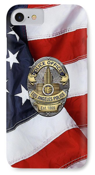 Los Angeles Police Department  -  L A P D  Police Officer Badge Over American Flag IPhone Case by Serge Averbukh