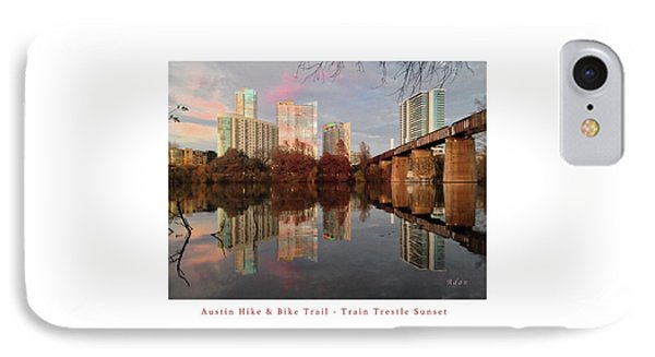 Austin Hike And Bike Trail - Train Trestle 1 Sunset Left Greeting Card Poster - Over Lady Bird Lake IPhone Case by Felipe Adan Lerma