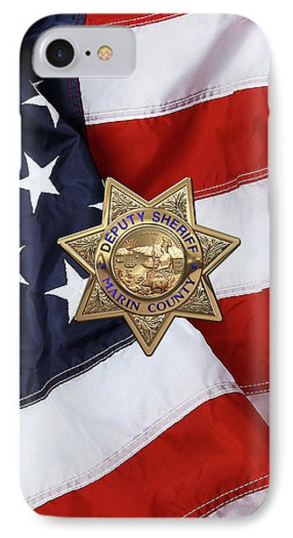 IPhone Case featuring the digital art Marin County Sheriff Department - Deputy Sheriff Badge Over American Flag by Serge Averbukh