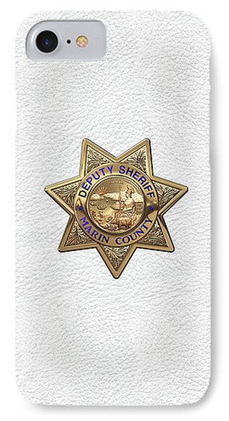 IPhone Case featuring the digital art Marin County Sheriff Department - Deputy Sheriff Badge Over White Leather by Serge Averbukh
