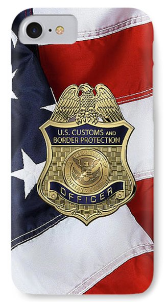 U. S.  Customs And Border Protection -  C B P  Officer Badge Over American Flag IPhone Case