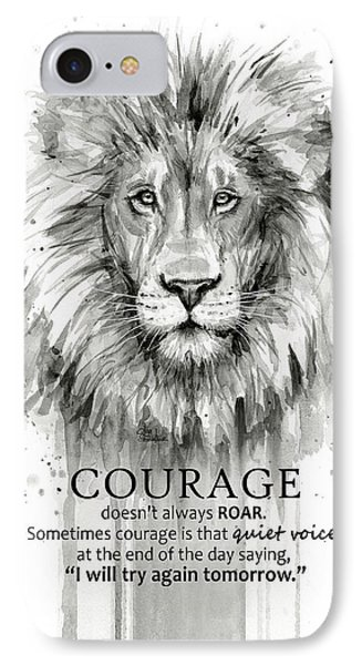 Lion iPhone 7 Case - Lion Courage Motivational Quote Watercolor Animal by Olga Shvartsur