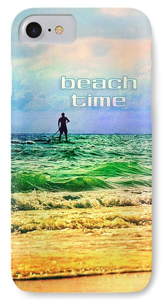 IPhone Case featuring the photograph Beach Time by Tammy Wetzel
