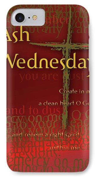 Ash Wednesday IPhone Case
