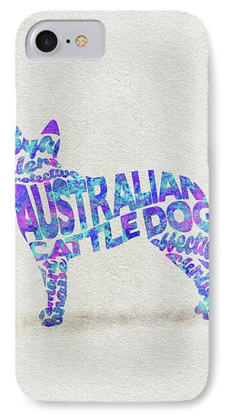 IPhone Case featuring the painting Australian Cattle Dog Watercolor Painting / Typographic Art by Ayse and Deniz