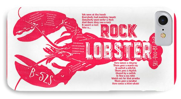 B-52s Rock Lobster Lyric Poster IPhone Case by Edward Fielding