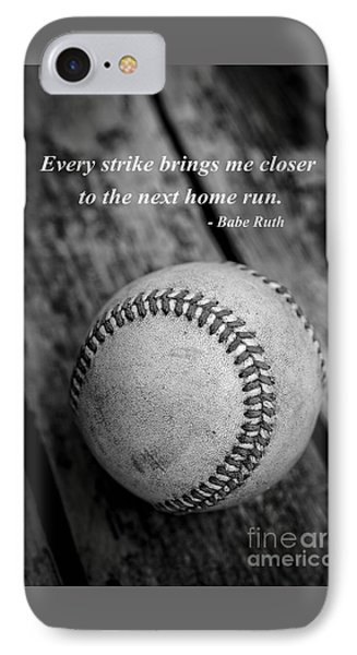 Babe Ruth Baseball Quote IPhone 7 Case