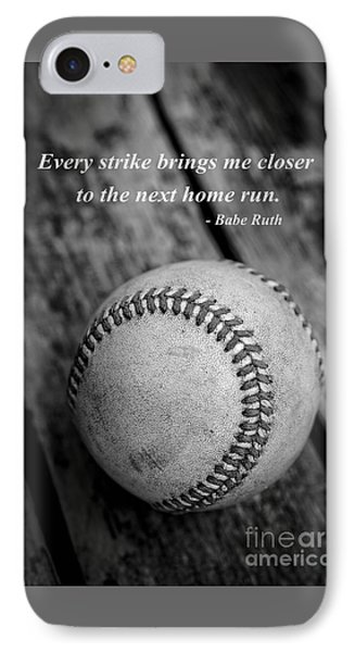 Babe Ruth Baseball Quote IPhone Case by Edward Fielding