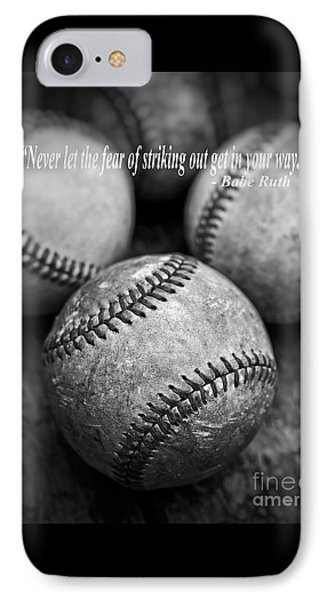 Babe Ruth Quote IPhone 7 Case by Edward Fielding
