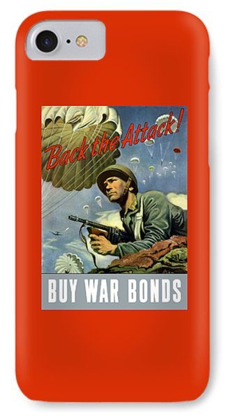 Back The Attack Buy War Bonds IPhone Case by War Is Hell Store