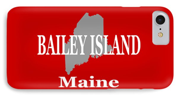 Bailey Island Maine City And Town Pride  IPhone Case by Keith Webber Jr