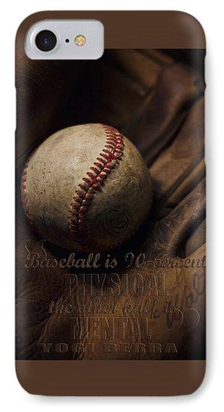 Baseball Yogi Berra Quote IPhone Case by Heather Applegate