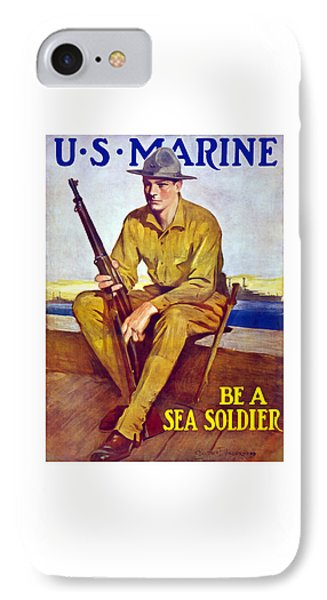Be A Sea Soldier - Us Marine IPhone Case by War Is Hell Store