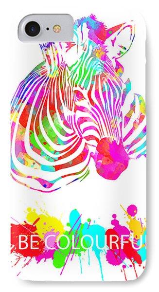 Be Colourful IPhone Case by Prar Kulasekara