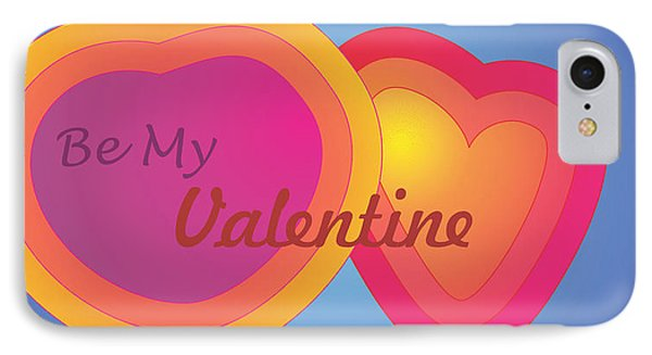 IPhone Case featuring the digital art Be My Valentine Card by Sherril Porter