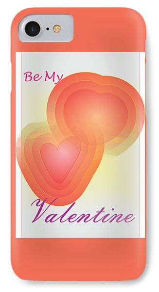 IPhone Case featuring the digital art Be My Valentine by Sherril Porter