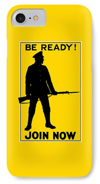 Be Ready - Join Now Phone Case by War Is Hell Store