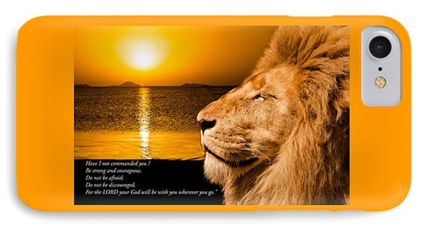 Be Strong And Courageous IPhone Case by Scott Carruthers