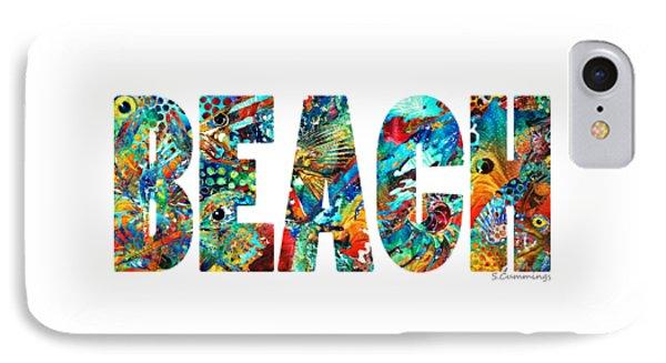 Beach Art - Beachy Keen - By Sharon Cummings IPhone Case by Sharon Cummings