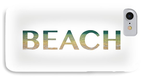 Beach Letter Art IPhone Case by Saya Studios