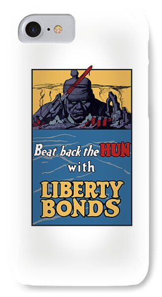 Beat Back The Hun With Liberty Bonds IPhone Case by War Is Hell Store