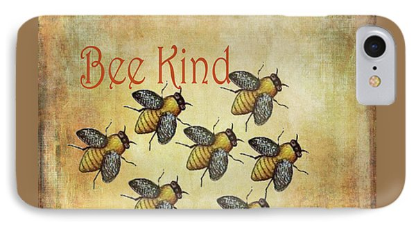 Bee Kind IPhone Case by Kandy Hurley