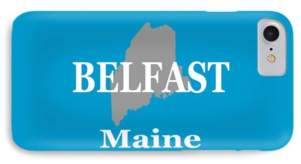 IPhone Case featuring the photograph Belfast Maine State City And Town Pride  by Keith Webber Jr
